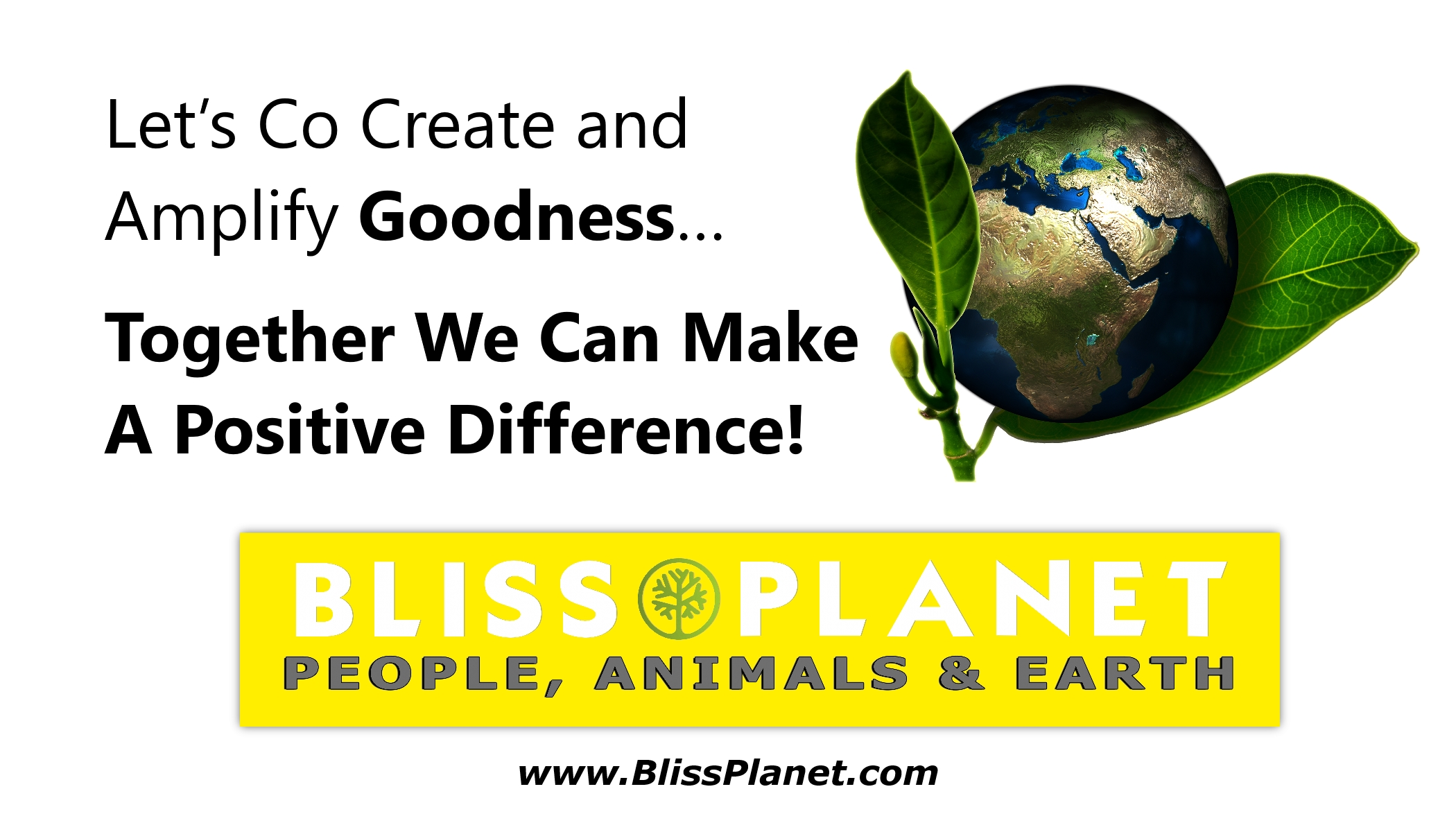 Bliss Planet - Living In Harmony With Our Beautiful Earth